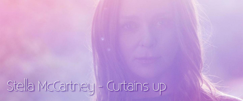 Stella McCartney et Méditation Transcendantale pour Curtains Up